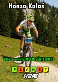Honza Kalaš vítěz VELO SÉRIE 2013